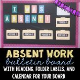 Absent Work Bulletin Board