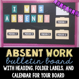 Absent Work Bulletin Board