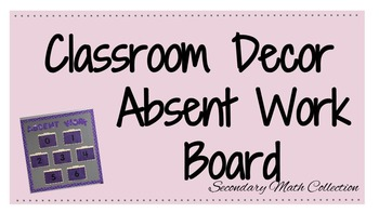 Absent Work Bulletin Board Decor + Organization Text