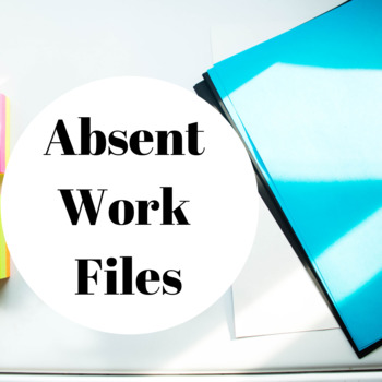 Absent Work Files