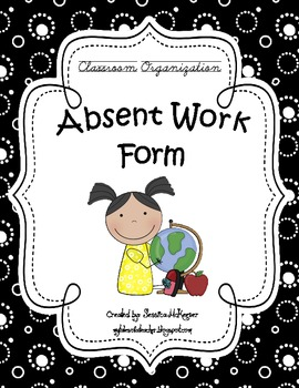 Absent Work Form -