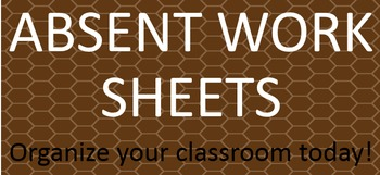 Absent Work Sheets