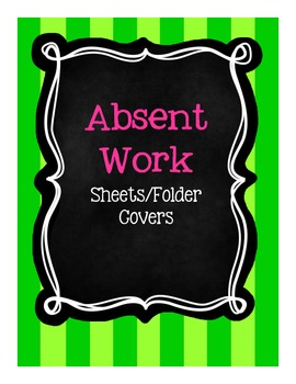Absent Work Sheets or Folder Covers