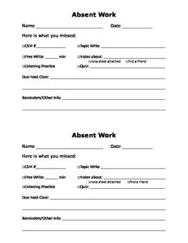 Absent Work Slip- and explaination of why I do this