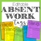 Absent Work Tags - Editable