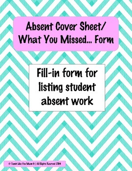 Absent Work/What You Missed Fill-in Form FREEBIE!