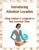 Absolute and Relative Location Assignment about American Cities