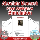 Absolute Monarch Press Conference Simulation (Absolutism)