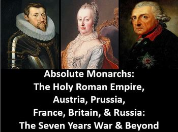 Absolute Monarchs: Austria, Prussia, & Russia PowerPoint, Worksheet, Notes