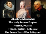Absolute Monarchs: Austria, Prussia, & Russia PowerPoint,