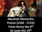 Absolute Monarchs: France (1550-1715) PowerPoint, Workshee