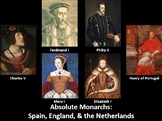 Absolute Monarchs: Spain, England, the Netherlands PowerPo