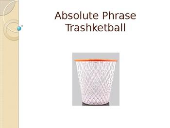 Absolute Phrase Trashketball
