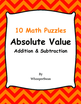 Absolute Value: Addition & Subtraction Puzzles