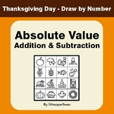 Thanksgiving Math: Absolute Value - Addition & Subtraction - Math & Art