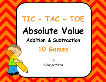 Absolute Value - Addition & Subtraction Tic-Tac-Toe