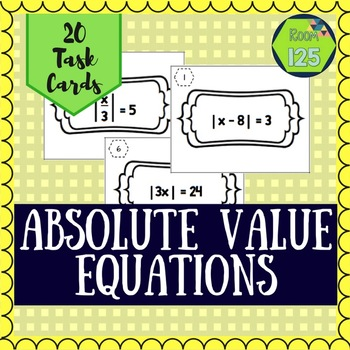 Absolute Value Equation Task Cards