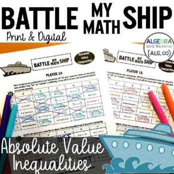 Absolute Value Equations Activity - Battle My Math Ship Game
