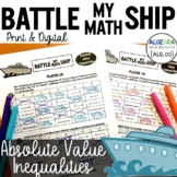 Absolute Value Inequalities Activity - Battle My Math Ship Game