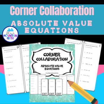 Absolute Value Equations Corner Collaboration