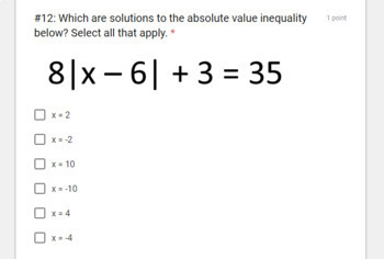 Absolute Value Equations (Google Forms/ Quizzes)