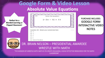 Absolute Value Equations (Google Form & Interactive Video Lesson!)