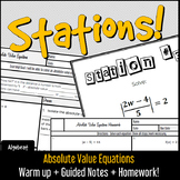 Absolute Value Equations - Guided Notes, Warm Up, Stations