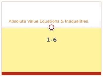Absolute Value Equations & Inequalities