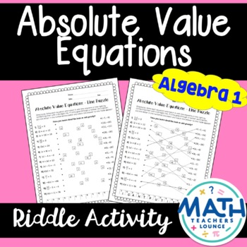 Absolute Value Equations: Line Puzzle Activity