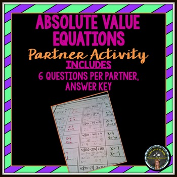 Absolute Value Equations: Partner Activity