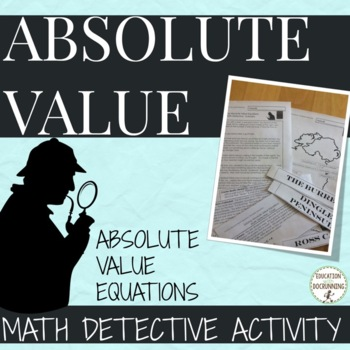 Solve Absolute Value Equations Math Detective Activity