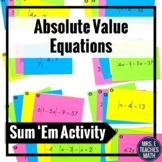 Absolute Value Equations Sum Em Activity