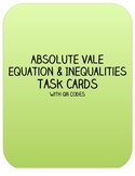Absolute Value Equations and Inequalities Task Cards w/ QR Codes