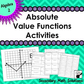 Absolute Value Functions Activity  (2A.2A, 2A.6C, 2A.6D)