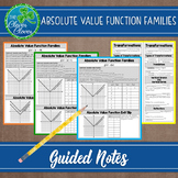 Absolute Value Functions - Guided Notes