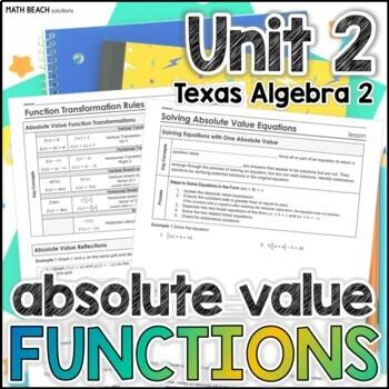 Absolute Value Functions - Unit 2 - Texas Algebra 2