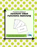 Transformations of Absolute Value Functions Matching