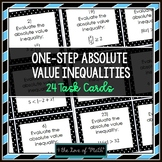 Absolute Value Inequalities (1-Step): 24 Task Cards