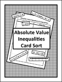 Absolute Value Inequalities Card Sort