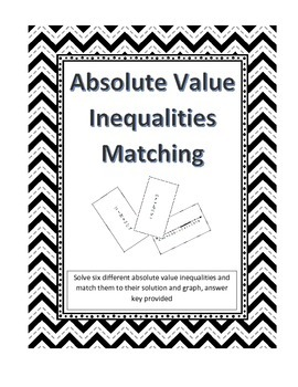 Absolute Value Inequalities Matching
