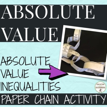 Absolute Value Inequalities Activity Paper Chain