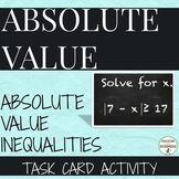 Solve Absolute Value Inequalities Task Card Activity