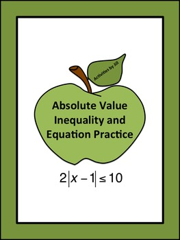 Absolute Value Inequalities and Equations Notes and Practice