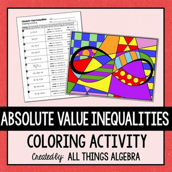 Absolute Value Inequalities Coloring Activity (includes In