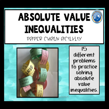 Absolute Value Inequalitiy Paper Chain Activity