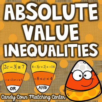 Absolute Value Inequality Matching Math Center