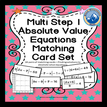Absolute Value Multi Step Equation 1 Matching Card/ Card Sort Set