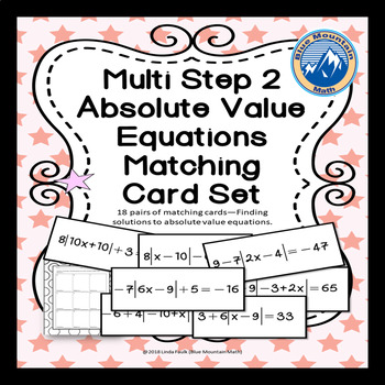 Absolute Value Multi Step  Equations Matching Card Set Pt. 2