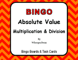 Absolute Value - Multiplication & Division - BINGO and Task Cards