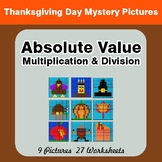 Absolute Value: Multiplication & Division - Thanksgiving Math Mystery Pictures